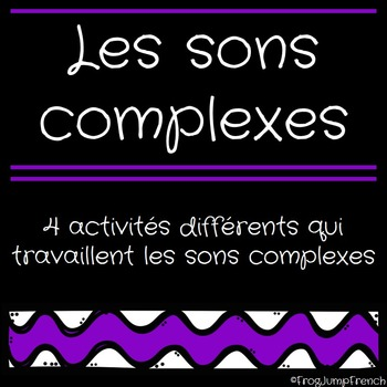 Les sons complexes // French blended sounds