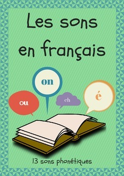 Les sons en français - Common Sounds in French