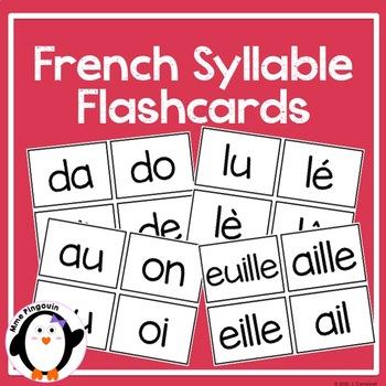 Les sons en français / Syllable Flash Cards {FRENCH}