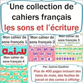 Les sons et l'écriture en français:collection{French Phonics and Writing Bundle}
