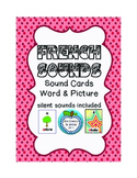 Les sons français: French Sounds Flashcards with Matching Word and Pictures