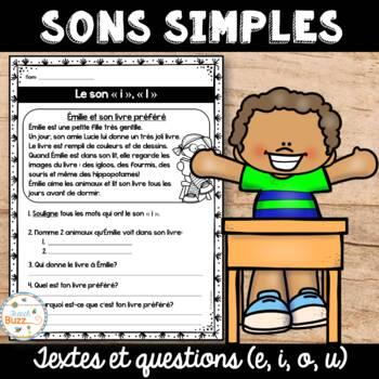 "Les sons simples ""e"", ""i"", ""o"", ""u"" - textes et questions de compréhension"