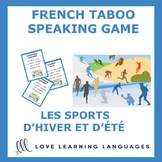 Les sports d'éte et d'hiver- French Taboo Speaking Game-Je