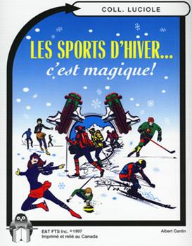 B10-Les sports d'hiver... c'est magique!