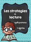Les stratégies de lecture 6 affiches (Reading Strategies mini posters)