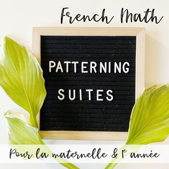 Les suites! FRENCH MATH PATTERNING CENTRES