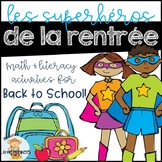 Les supers heros de la rentree! A Back to School Themed Math & Literacy Unit