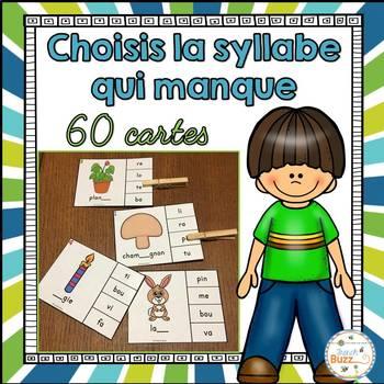 Les syllabes - choisis la syllabe qui manque - 60 cartes