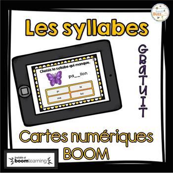 Les syllabes qui manquent - BOOM cards - Gratuit/Free