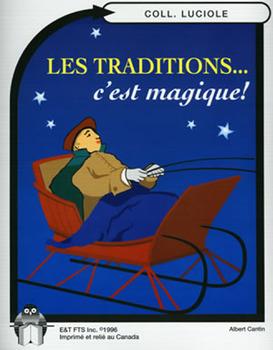 B08-Les traditions... c'est magique!