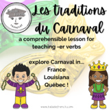 Les traditions du Carnaval (using -er verbs)