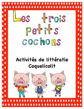 Les trois petits cochons. Activités de littératie.