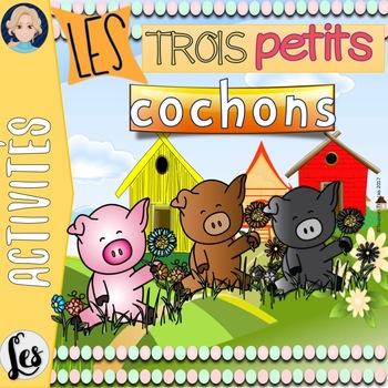 Les trois petits cochons (The Three Little Pigs)