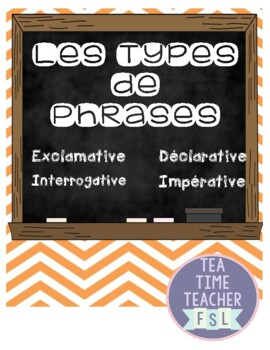 Les types de phrases: interrogatif, exclamatif, déclaratif