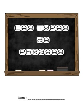 Les types de phrases: interrogatif, exclamatif, déclaratif