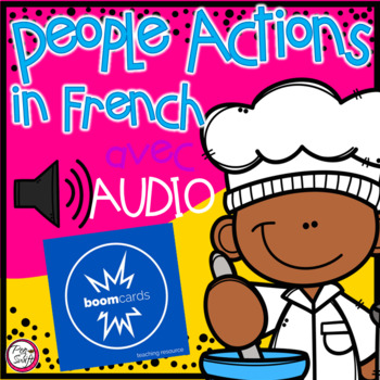 FRENCH BOOM CARDS • Les verbes • People Edition 1 avec Audio
