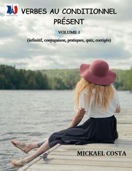 Les verbes au conditionnel présent, volume 1, French Immersion (#250)
