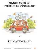 French verbs in présent de l'indicatif, French, (#1014)