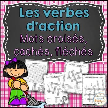 Les verbes d'action - mots croisés, cachés, fléchés - French Action Verbs