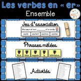 """Les verbes en """"er"""" (premier groupe) - Ensemble - 3 activités - bundle"""