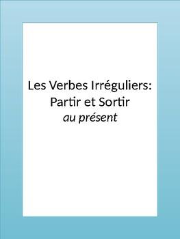 Les verbes irréguliers partir et sortir au présent