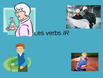 Les verbs IR French Verbs that end in IR PowerPoint PPT