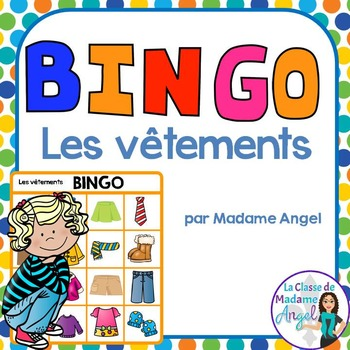 Les vêtements:  Clothing Themed Bingo Game in French