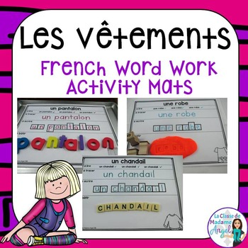 Les vêtements:  Clothing Themed Word Work Activity Mats in French