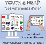 Les vêtements d'été - FRENCH - Touch & Hear for iPads / interactive whiteboards