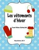 Les vêtements d'hiver (french winter clothes unit)