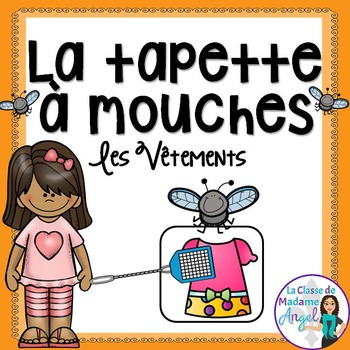 Les vêtements:  Clothing Themed Game in French - La tapette à mouches