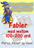 Lese og skrive med Æsops fabler: Moren, barnet og ulven