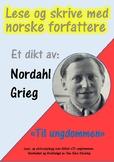 """Lese og skrive med dikt av Norske Forfattere: """"Til ungdommenl"""" av Nordahl Grieg."""