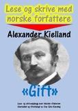 Lese og skrive med norske forfattere: Alexander Kielland