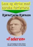 Lese og skrive med norske forfattere: Bjørnstjerne Bjørnson
