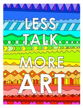 Less Talk More Art DESIGN Coloring Page