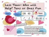 Less Than- Who Will Help? Tens or Ones Fun (Common Core Aligned)
