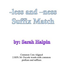 Less and Ness Suffix Match- Common Core Aligned