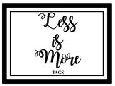 Less is More - Tags & Labels