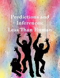 Less than Human: Predictions and Inferences