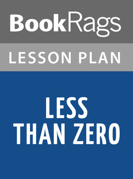Less than Zero Lesson Plans