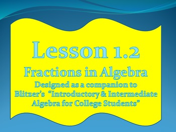 Lesson 1.2 Fractions in Algebra
