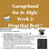 Lesson 1&2 Making Music with Garageband Drop That Beat Jr