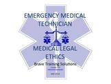 EMT/EMR/PARAMEDIC LESSON MEDICAL LEGAL CONSIDERATIONS PPT TRAINING PRESENTATION