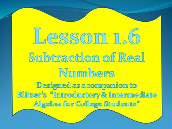 Lesson 1.6 Subtraction of Real Numbers