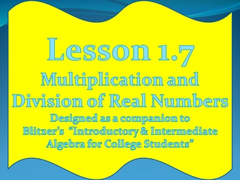 Lesson 1.7 Multiplication and Division of Real Numbers
