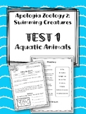 Lesson 1: Aquatic Animals TEST.  Apologia Zoology 2.  Swimming Creatures