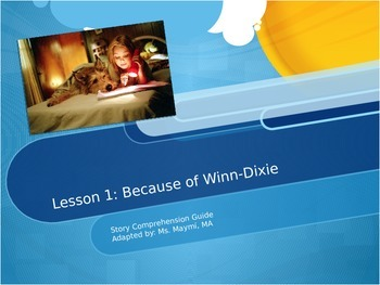 Lesson 1 Because of Winn-Dixie Comprehension Guide Journeys Common Core 2014