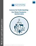 Overview: Lessons For Understanding Our Water Footprint