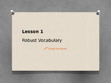 Lesson 1 Vocabulary Powerpoint (6th Grade Storytown)